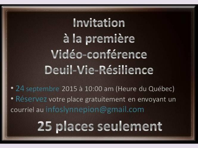 invitation 1ere vidéo conférence de Lynne Pion Deuil-Vie-Résilience