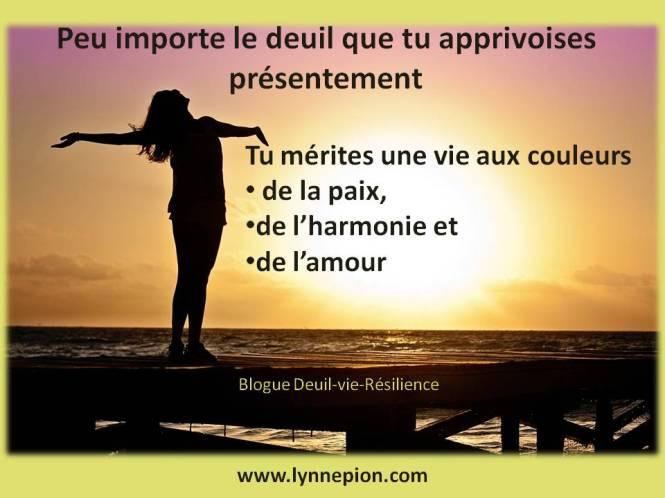 Deuil-Vie-Résilience peu importe tu mérites par Lynne Pion