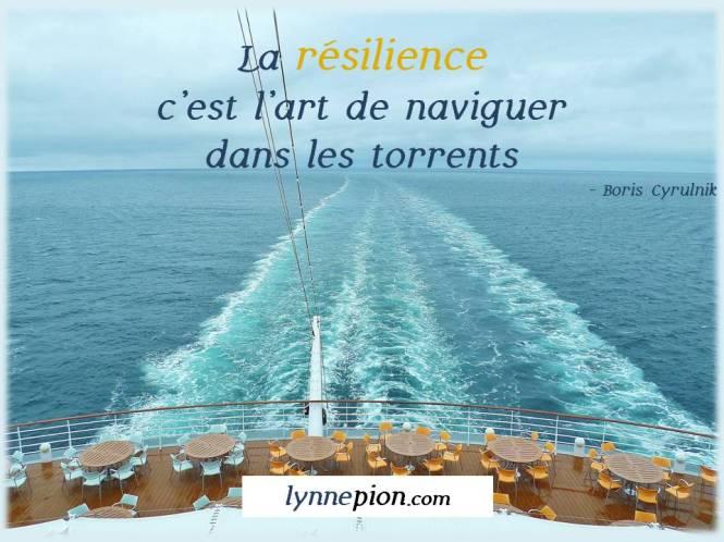 Citations La résilience Lynne Pion DeuilVieRésilience